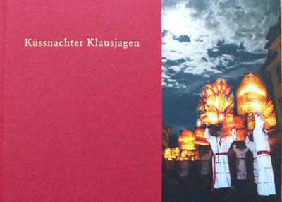 Küssnachter Klausjagen. Buch von Adi Kälin.